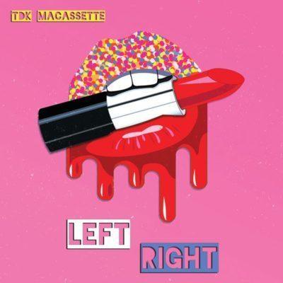 TDK Macassette - Left Right Mp3 Audio Download