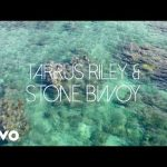 VIDEO: Tarrus Riley ft. Stonebwoy – G.Y.A.L. (Girl You Are Loved)