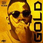 YCee – GOLD (Prod. by Beatsbykarma)