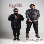 Black Motion – I Rise ft. Msaki