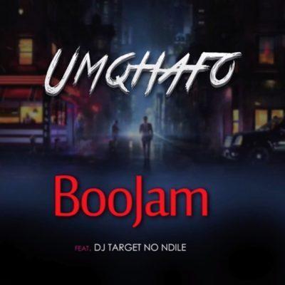 BooJam ft. Target no Ndile - Umqhafo Mp3 Audio Download