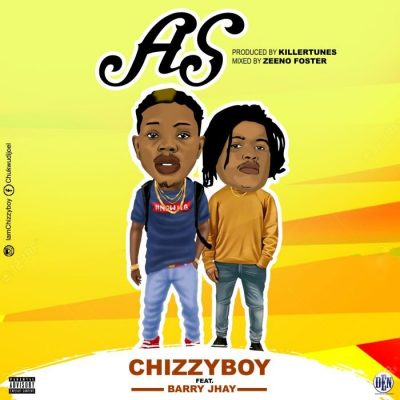 Chizzyboy Ft. Barry Jhay - AS Mp3 Audio Download