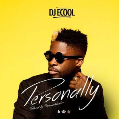 DJ Ecool - Personally Mp3 Audio Download