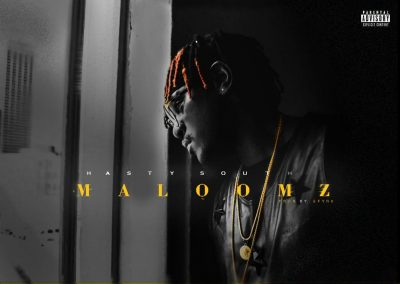 Hasty South - Maloomz Mp3 Audio Download