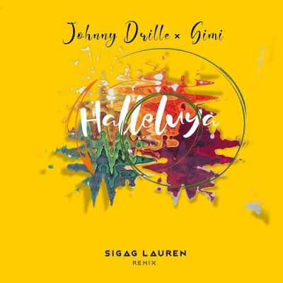 Johnny Drille Ft. Simi - Halleluyah (Sigag Lauren Remix) Mp3 Audio Download