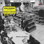 King Promise Ft. Mugeez & Sarkodie – CCTV