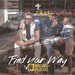 Malumz On Decks – Find Your Way (FULL ALBUM)