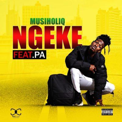 MusiholiQ ft. PA - Ngeke Mp3 Audio Download