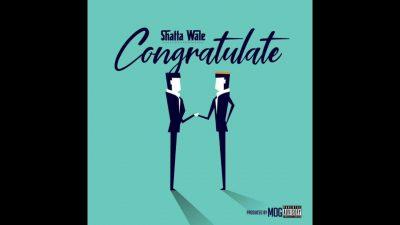 Shatta Wale - Congratulate Mp3 Audio Download