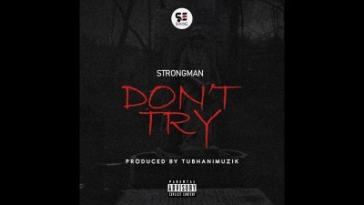 Strongman - Dont Try Mp3 Audio Download