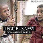 VIDEO: Mark Angel Comedy – LEGIT BUSINESS (Episode 212)