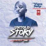 Vigro Deep ft. DJ Maphorisa, Tsitso & Ma Whoo – Money