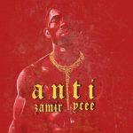 Zamir ft. Ycee – Anti