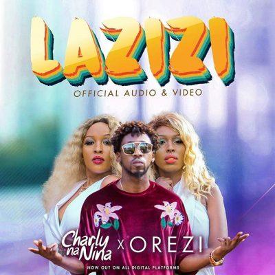 Charly Na Nina Ft. Orezi - Lazizi Mp3 Audio Download