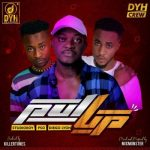 DYH Crew – Pull Up (Prod. by Killertunes)