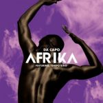 Da Capo Ft. Tshepo King – Afrika