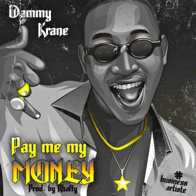 Dammy Krane - Pay Me My Money Mp3 Audio Download