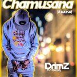 Drimz – Chamusana (Kwasa)