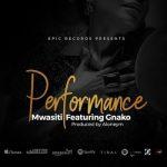 Mwasiti Ft. Gnako – Performance