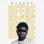 Mystro – Ofege (Prod. by Mystro)