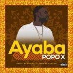 Popo X – Ayaba