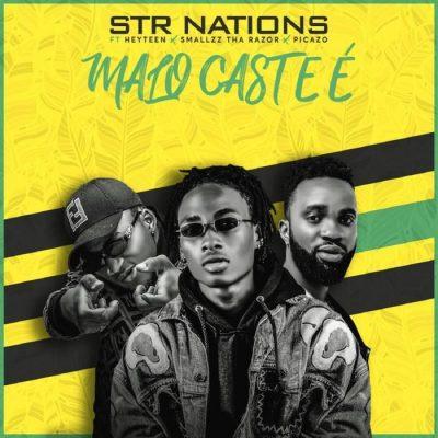 STR Nation Ft. Smallzz, Heyteen & Picazzo - Malo Cast E Mp3 Audio Download