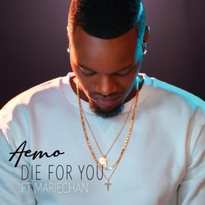 Aemo - Die For You Ft. Mariechan Mp3 Audio Download