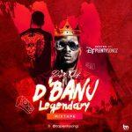 DJ PlentySongz – Best Of D'Banj Legendary (Mixtape)