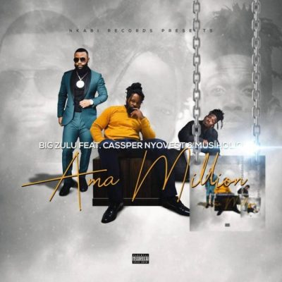 free by Big Zulu - Ama Million Ft. Cassper Nyovest & Musiholiq Mp3 Audio Download