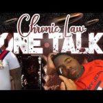 Chronic Law – One Talk