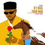 D'tunes Ft. Black Bassey & Showcat – If I Was Ur Man