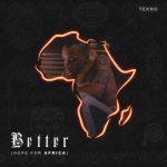 FREE BEAT: Tekno – Better (Hope For Africa) Challenge [Instrumental]