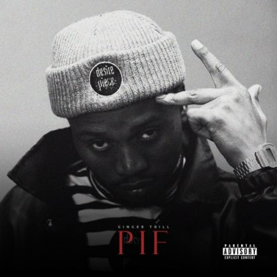 Ginger Trill - PIF Mp3 Audio Download