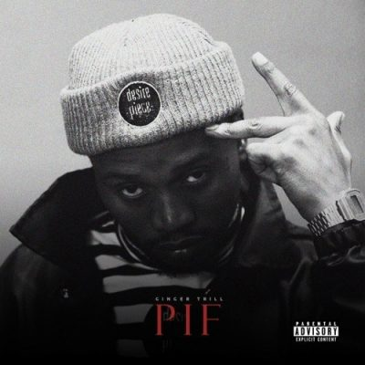 Ginger Trill - PIF EP (Full Album) Mp3 Zip Audio Full Free Fast complete download