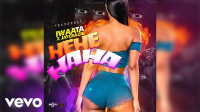 I Waata - Hehe Haha Ft. JayCrazie Mp3 Audio Download
