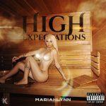 Mariahlynn – High Expectations EP (Full Album)