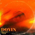 Mr Eazi – Doyin Ft. Simi