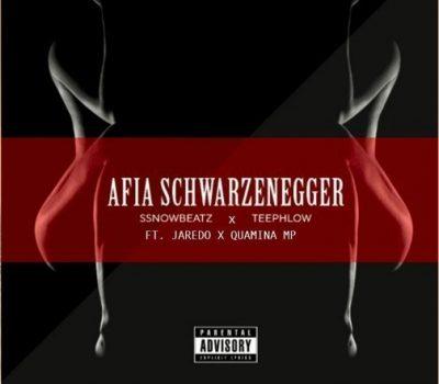 by Ssnowbeatz Ft. Teephlow, Jaredo & Quamina MP - Afia Schwarzenegger (Remix) Mp3 Audio Download