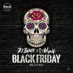D-Black Ft. DJ Black – Black Friday (Prod. by DJ Breezy)