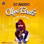 DJ Baddo – Afro Beatz To The World Mix (Mixtape)