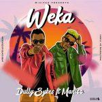 Dully Sykes – Weka Ft. Marioo