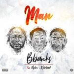 Mr Bee & Mohbad – Man (Bbanks Cover)