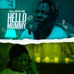 Oga Network – Hello Mummy (Prod. by Solshyne)