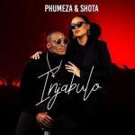 Phumeza Ft. Shota – Injabulo