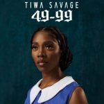 Tiwa Savage – 49-99 (Audio + Video)