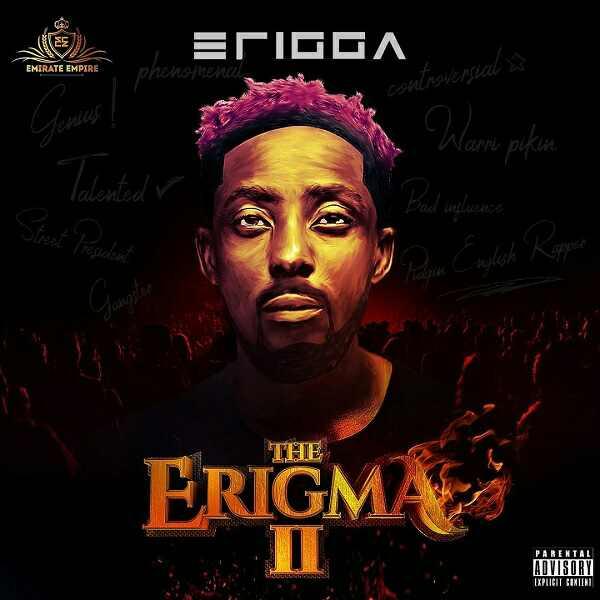 [FULL ALBUM] Erigga - The Erigma 2 Mp3 Zip Fast Free Audio Full complete download