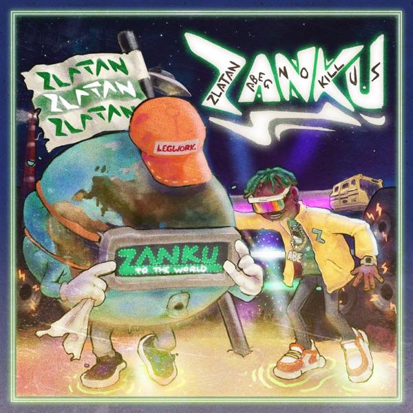[ALBUM] Zlatan - Zanku (Zlatan Abeg No Kill Us) Mp3 Zip Fast Free Full Complete Datafilehost share New Download