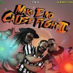 Ajebutter22, BOJ, Falz – Make E No Cause Fight 2 EP (Album)