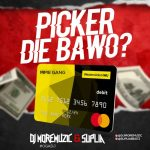 DJ MoreMuzic Ft. Suplia – Picker Die Bawo?