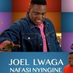 Joel Lwaga – Nafasi Nyingine (Audio + Video)